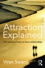 Attraction Explained : The science of how we form relationships - eBook