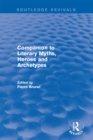 Companion to Literary Myths, Heroes and Archetypes - eBook