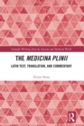 The Medicina Plinii : Latin Text, Translation, and Commentary - eBook