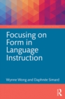Focusing on Form in Language Instruction - eBook
