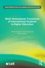 Multi-dimensional Transitions of International Students to Higher Education - eBook