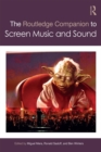 The Routledge Companion to Screen Music and Sound - eBook