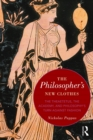 The Philosopher's New Clothes : The Theaetetus, the Academy, and Philosophy's Turn against Fashion - eBook