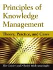 Principles of Knowledge Management: Theory, Practice, and Cases : Theory, Practice, and Cases - eBook