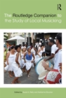 The Routledge Companion to the Study of Local Musicking - eBook
