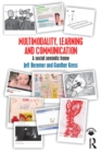 Multimodality, Learning and Communication : A social semiotic frame - eBook
