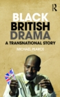 Black British Drama : A Transnational Story - eBook