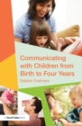 Communicating with Children from Birth to Four Years - eBook