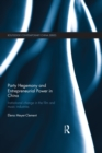 Party Hegemony and Entrepreneurial Power in China : Institutional Change in the Film and Music Industries - eBook