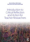 Introduction to Critical Reflection and Action for Teacher Researchers - eBook