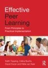 Effective Peer Learning : From Principles to Practical Implementation - eBook