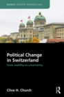 Political Change in Switzerland : From Stability to Uncertainty - eBook