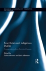 Ecocriticism and Indigenous Studies : Conversations from Earth to Cosmos - eBook