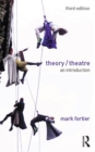 Theory/Theatre : An Introduction - eBook