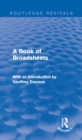 A Book of Broadsheets (Routledge Revivals) : With an Introduction by Geoffrey Dawson - eBook