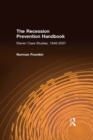 The Recession Prevention Handbook: Eleven Case Studies, 1948-2007 : Eleven Case Studies, 1948-2007 - eBook