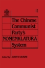 The Chinese Communist Party's Nomenklatura System - eBook