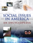 Social Issues in America : An Encyclopedia - eBook