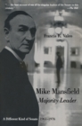 Mike Mansfield, Majority Leader : A Different Kind of Senate, 1961-76 - eBook