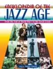 Encyclopedia of the Jazz Age: From the End of World War I to the Great Crash : From the End of World War I to the Great Crash - eBook