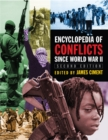 Encyclopedia of Conflicts Since World War II - eBook
