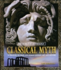 Classical Myth: A Treasury of Greek and Roman Legends, Art, and History : A Treasury of Greek and Roman Legends, Art, and History - eBook