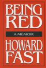 Being Red: A Memoir : A Memoir - eBook