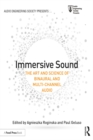 Immersive Sound : The Art and Science of Binaural and Multi-Channel Audio - eBook
