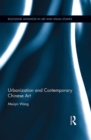 Urbanization and Contemporary Chinese Art - eBook