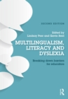 Multilingualism, Literacy and Dyslexia : Breaking down barriers for educators - eBook