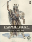 Character Sketch : A Drawing Course for Costume Designers - eBook
