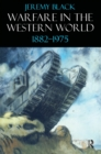Warfare in the Western World, 1882-1975 - eBook