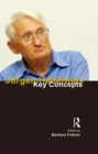 Jurgen Habermas : Key Concepts - eBook