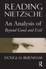 "Reading Nietzsche : An Analysis of ""Beyond Good and Evil"" - eBook"