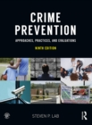 Crime Prevention : Approaches, Practices, and Evaluations - eBook