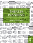 Theater Planning : Facilities for Performing Arts and Live Entertainment - eBook