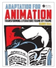 Adaptation for Animation : Transforming Literature Frame by Frame - eBook