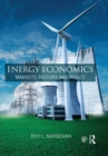 Energy Economics : Markets, History and Policy - eBook