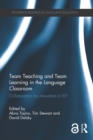 Team Teaching and Team Learning in the Language Classroom : Collaboration for innovation in ELT - eBook
