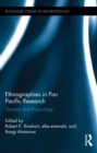 Ethnographies in Pan Pacific Research : Tensions and Positionings - eBook
