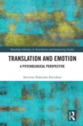 Translation and Emotion : A Psychological Perspective - eBook