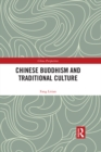 Chinese Buddhism and Traditional Culture - eBook