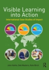 Visible Learning into Action : International Case Studies of Impact - eBook