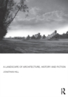 A Landscape of Architecture, History and Fiction - eBook