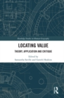 Locating Value : Theory, Application and Critique - eBook