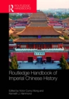 Routledge Handbook of Imperial Chinese History - eBook
