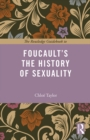The Routledge Guidebook to Foucault's The History of Sexuality - eBook