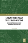 Education between Speech and Writing : Crossing the Boundaries of Dao and Deconstruction - eBook