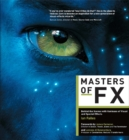Masters of FX : Behind the Scenes with Geniuses of Visual and Special Effects - eBook