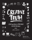 Creative Truth : Start & Build a Profitable Design Business - eBook